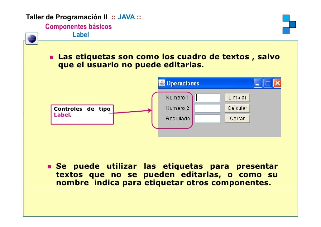 Sesion12 componentes visuales java for Como programar en java