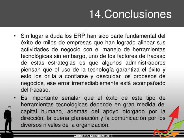 • Sin lugar a duda los ERP han sido parte fundamental del éxito de miles de empresas que han logrado alinear sus actividad...