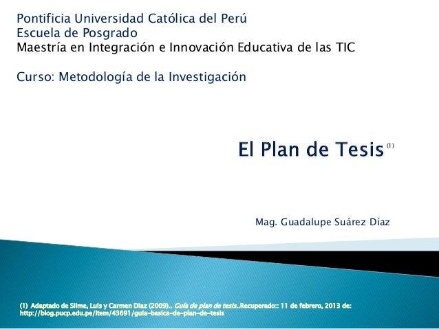 Pontificia Universidad Católica del PerúEscuela de PosgradoMaestría en Integración e Innovación Educativa de las TICCurso:...