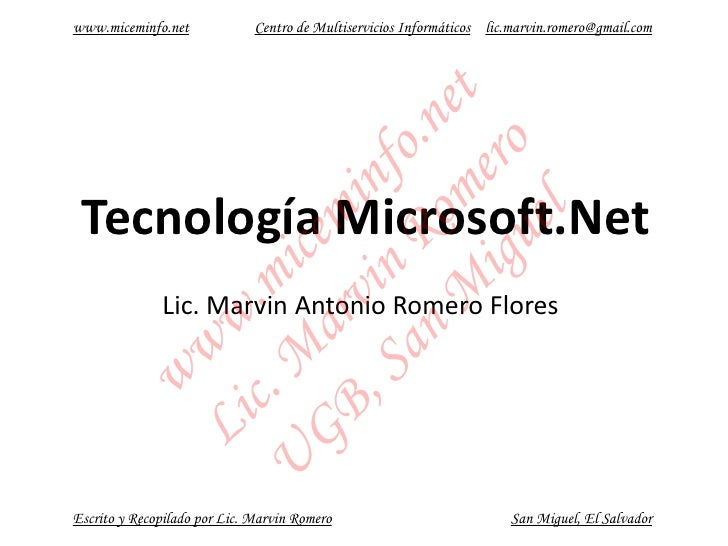 www.miceminfo.net             Centro de Multiservicios Informáticos lic.marvin.romero@gmail.com                           ...