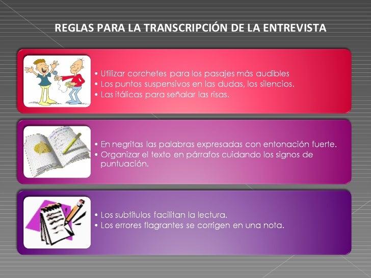 REGLAS PARA LA TRANSCRIPCIÓN DE LA ENTREVISTA