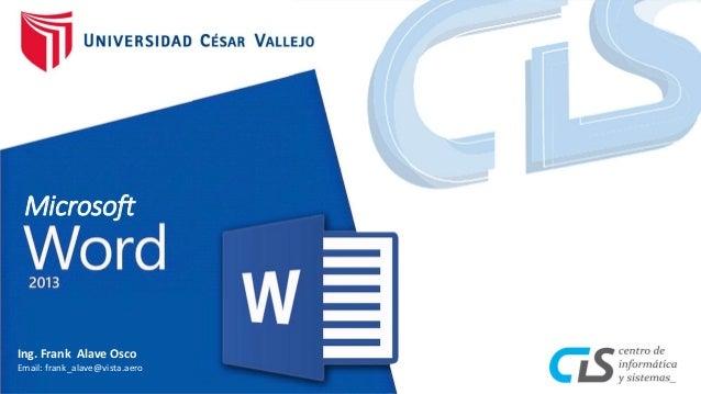 Microsoft Ing. Frank Alave Osco Email: frank_alave@vista.aero