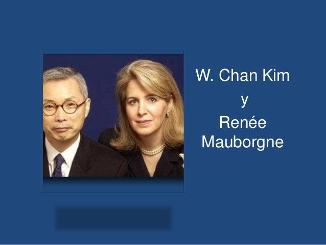 W. Chan Kim y Renée Mauborgne