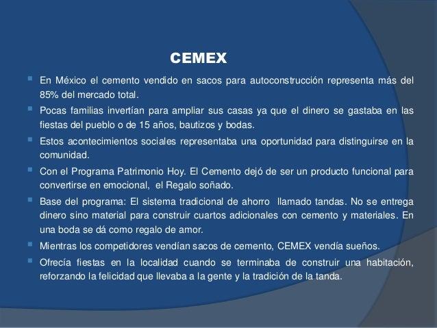 CEMEX  En México el cemento vendido en sacos para autoconstrucción representa más del 85% del mercado total.  Pocas fami...