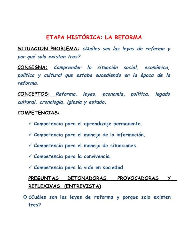 ETAPA HISTÓRICA: LA REFORMASITUACION PROBLEMA: ¿Cuáles son las leyes de reforma ypor qué solo existen tres?CONSIGNA:      ...