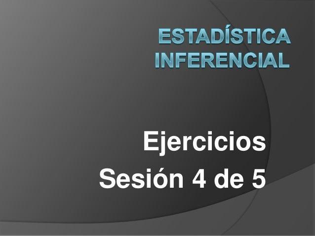 Ejercicios Sesión 4 de 5