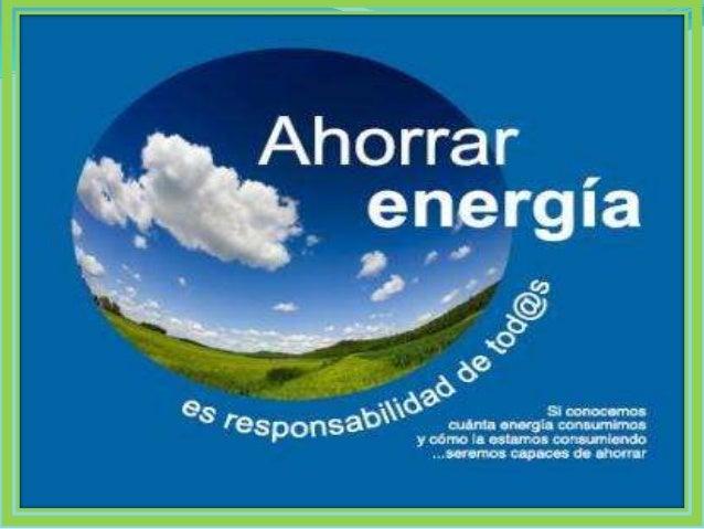 Sesion 4 la importancia de la energ a el ctrica - Como llenar la casa de energia positiva ...
