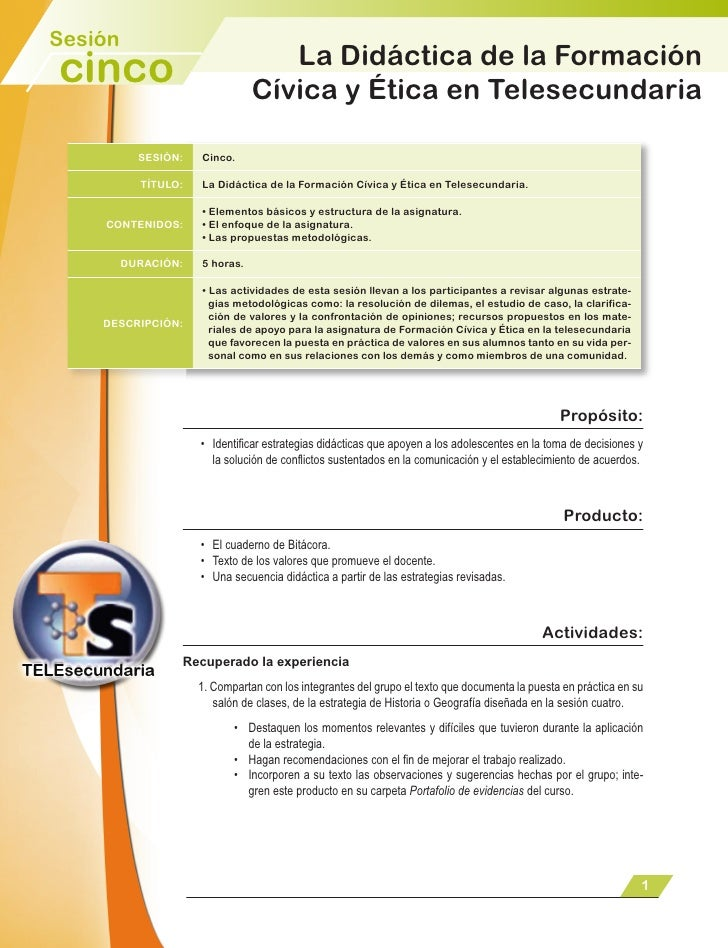 Sesión                                    La Didáctica de la Formación cinco                           Cívica y Ética en T...