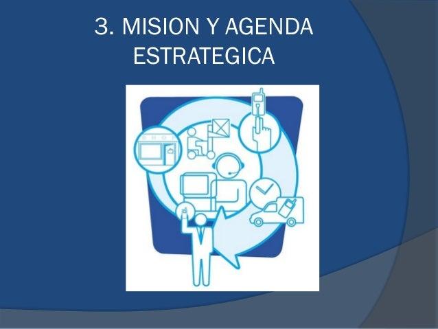 3. MISION Y AGENDA ESTRATEGICA