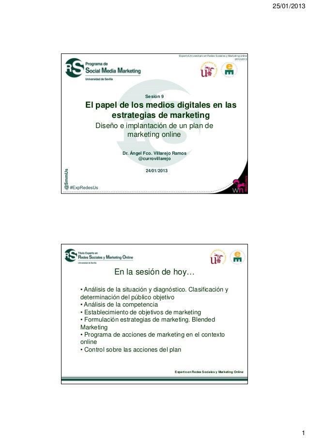25/01/2013                                          Experto Universitario en Redes Sociales y Marketing online            ...