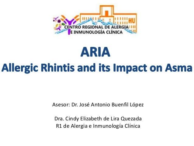 Asesor: Dr. José Antonio Buenfil López Dra. Cindy Elizabeth de Lira Quezada R1 de Alergia e Inmunología Clínica
