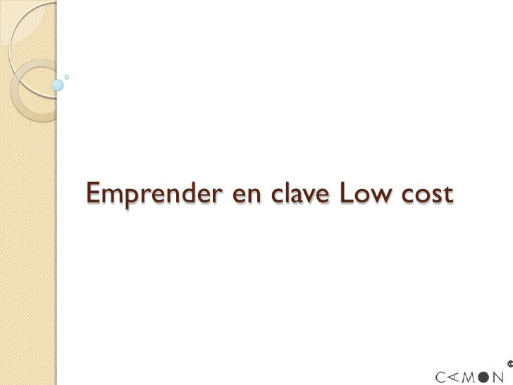 Emprender en clave Low cost