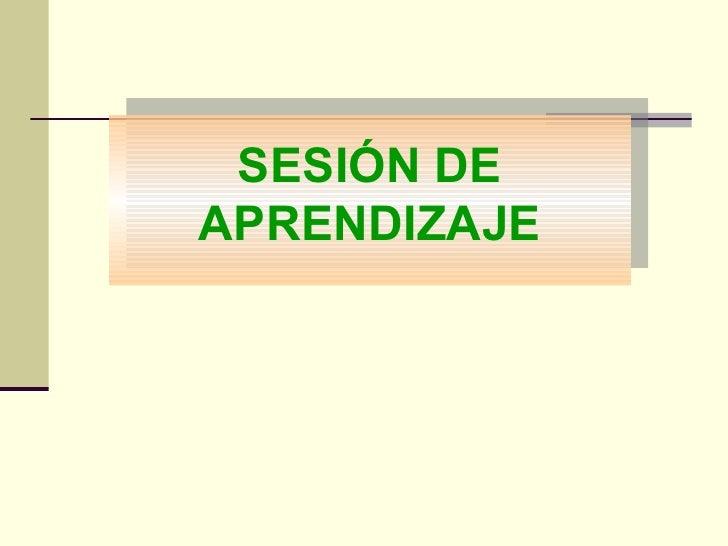 SESIÓN DE APRENDIZAJE