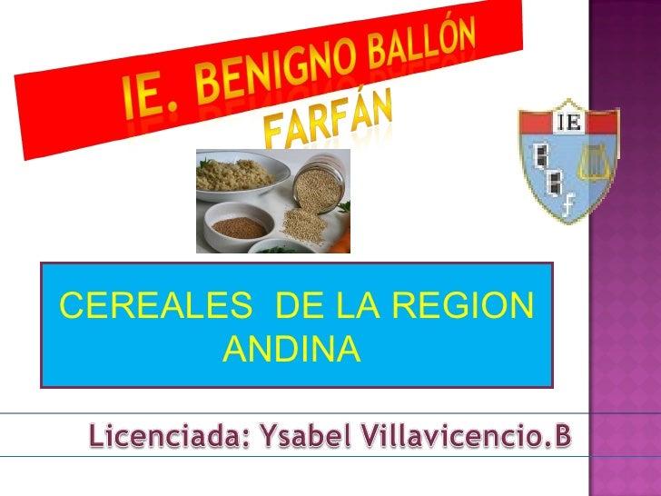 CEREALES  DE LA REGION ANDINA