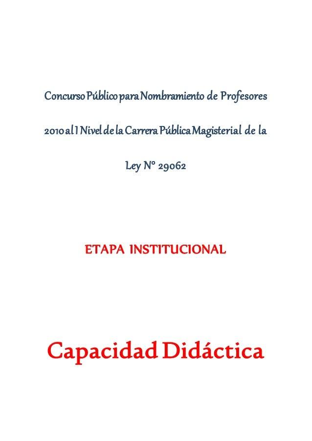 ConcursoPúblicoparaNombramiento de Profesores 2010alI NiveldelaCarreraPúblicaMagisterial de la Ley N° 29062 ETAPA INSTITUC...