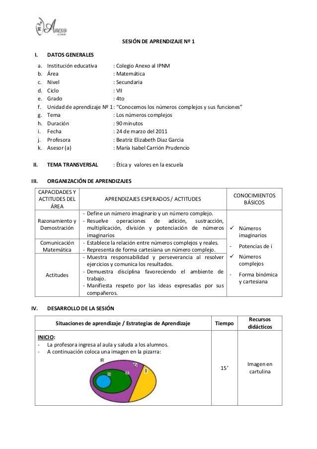 SESIÓN DE APRENDIZAJE Nº 1 I.       DATOS GENERALES   a.     Institución educativa      : Colegio Anexo al IPNM   b.     Á...