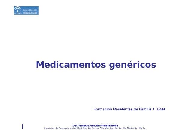 UGC Farmacia Atención Primaria Sevilla Servicios de Farmacia de los Distritos Sanitarios Aljarafe, Sevilla, Sevilla Norte,...