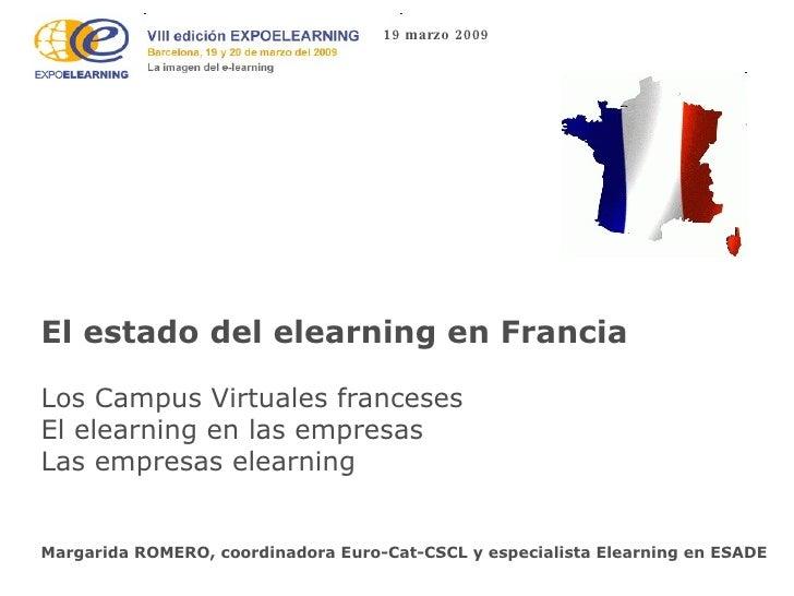 El estado del elearning en Francia Los Campus Virtuales franceses El elearning en las empresas Las empresas elearning   Ma...