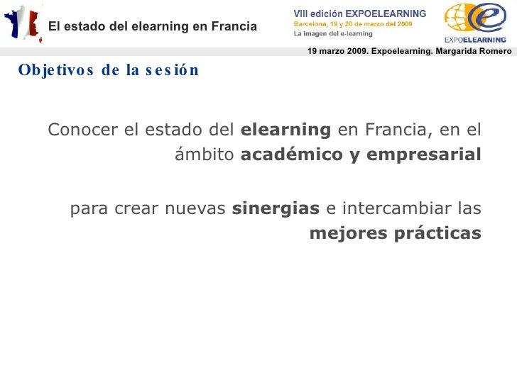 Sesión sobre el Estado del Elearning en Francia (Expoelearning 2009) Slide 2