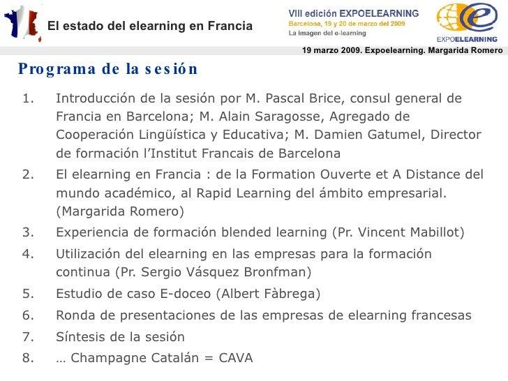 Sesión sobre el Estado del Elearning en Francia (Expoelearning 2009) Slide 3