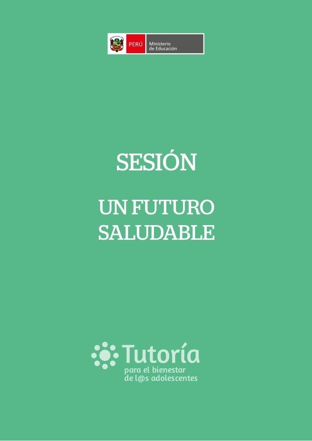 SESIÓN UN FUTURO SALUDABLE Tutoríapara el bienestar de l@s adolescentes