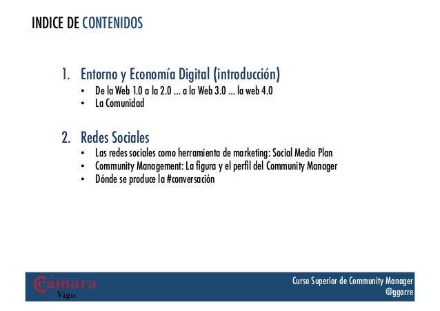 INDICE DE CONTENIDOS     1. Entorno y Economía Digital (introducción)         • De la Web 1.0 a la 2.0 … a la Web 3.0 … ...