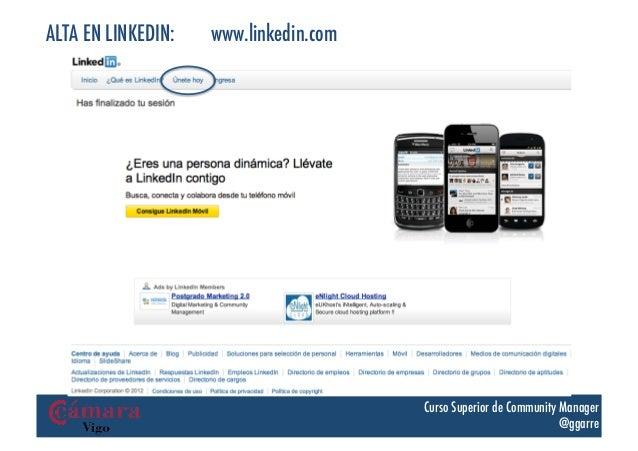 ALTA EN LINKEDIN:   www.linkedin.com                                       Curso Superior de Community Manager            ...