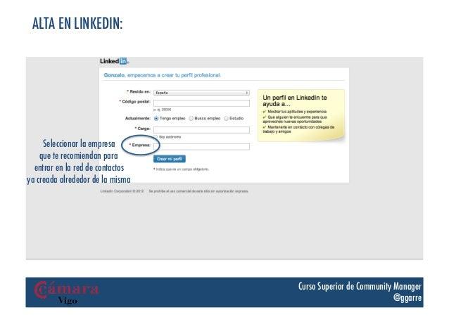 ALTA EN LINKEDIN:     Seleccionar la empresa    que te recomiendan para  entrar en la red de contactosya creada alrededor ...