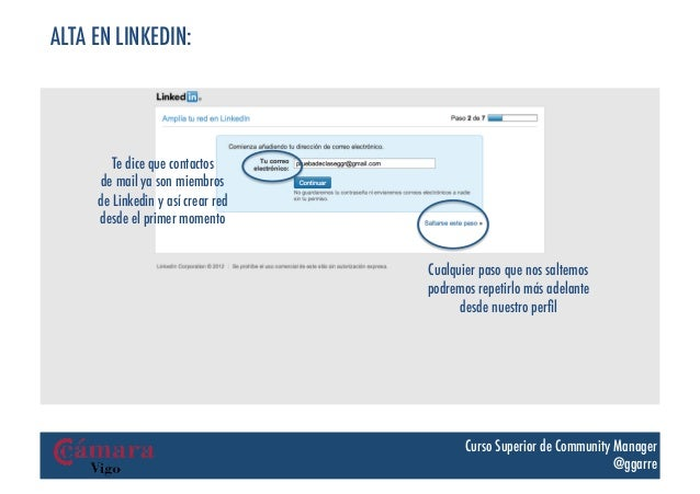 ALTA EN LINKEDIN:        Te dice que contactos     de mail ya son miembros     de Linkedin y así crear red     desde el pr...