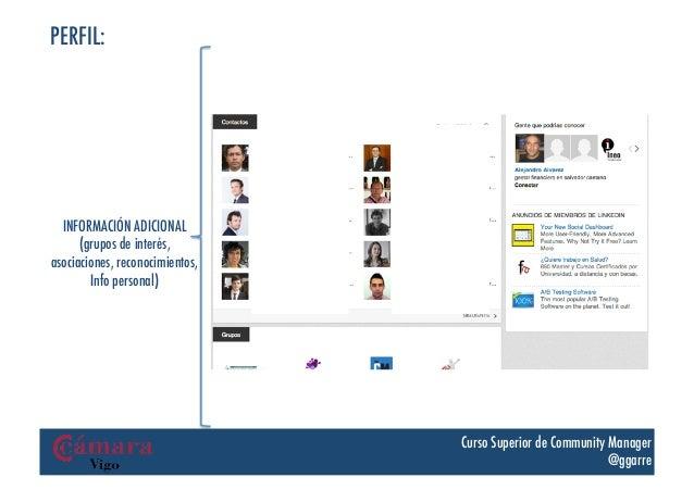 PERFIL:  INFORMACIÓN ADICIONAL      (grupos de interés,asociaciones, reconocimientos,        Info personal)               ...