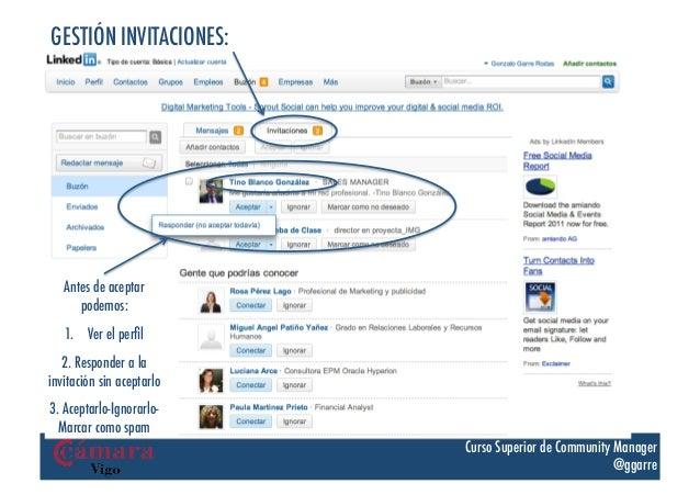 GESTIÓN INVITACIONES:   Antes de aceptar      podemos:   1. Ver el perfil   2. Responder a lainvitación sin aceptarlo3. Ac...