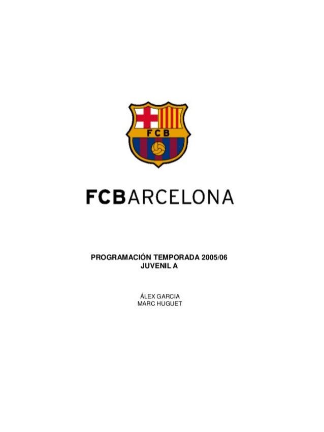 FCBARCELONA  PROGRAMACIÓN TEMPORADA 2005/06 JUVENIL A  ÁLEX GARCIA MARC HUGUET