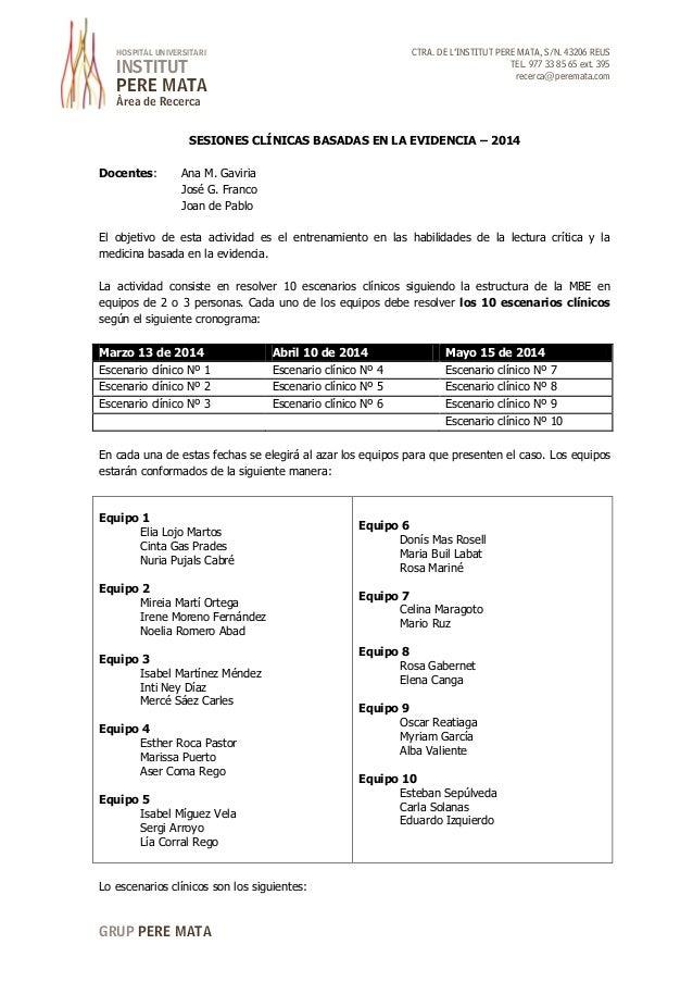 CTRA. DE L'INSTITUT PERE MATA, S/N. 43206 REUS TEL. 977 33 85 65 ext. 395 recerca@peremata.com  HOSPITAL UNIVERSITARI  INS...