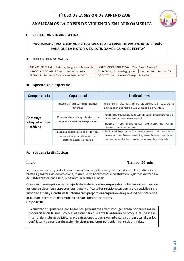 Página1 ANALIZAMOS LA CRISIS DE VIOLENCIA EN LATINOAMERICA I. SITUACIÓN SIGNIFICATIVA : II. DATOS PERSONALES: III. Aprendi...