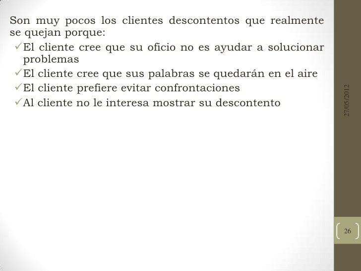 PROCEDIMIENTO PARARESOLVER LAS QUEJAS Reunir los hechos.                                                       27/05/2012...