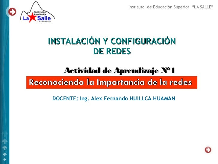 """Instituto de Educación Superior """"LA SALLE""""INSTALACIÓN Y CONFIGURACIÓN          DE REDES    Actividad de Aprendizaje N°1DOC..."""