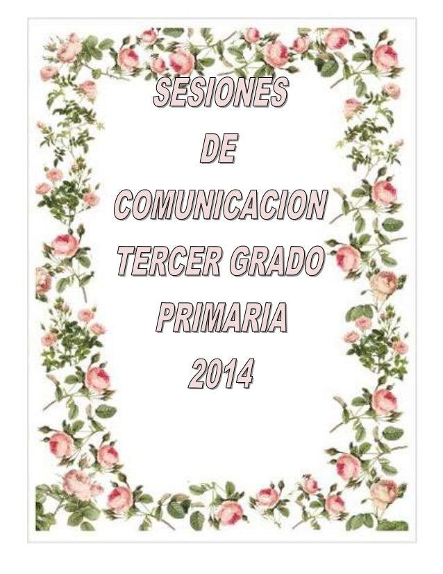 SESIONES DE COMUNICACION PARA EL TERCER GRADO
