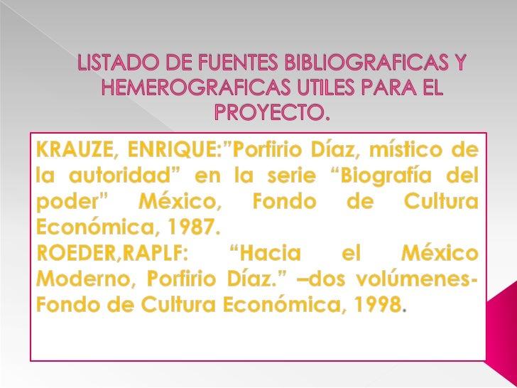 """LISTADO DE FUENTES BIBLIOGRAFICAS Y HEMEROGRAFICAS UTILES PARA EL PROYECTO.<br />KRAUZE, ENRIQUE:""""Porfirio Díaz, místico d..."""