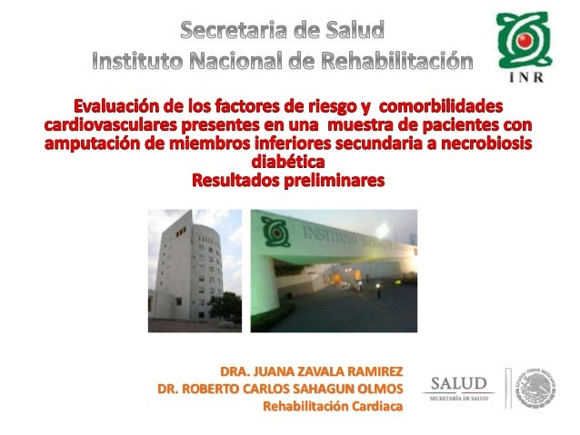 DRA. JUANA ZAVALA RAMIREZ  DR. ROBERTO CARLOS SAHAGUN OLMOS  Rehabilitación Cardiaca