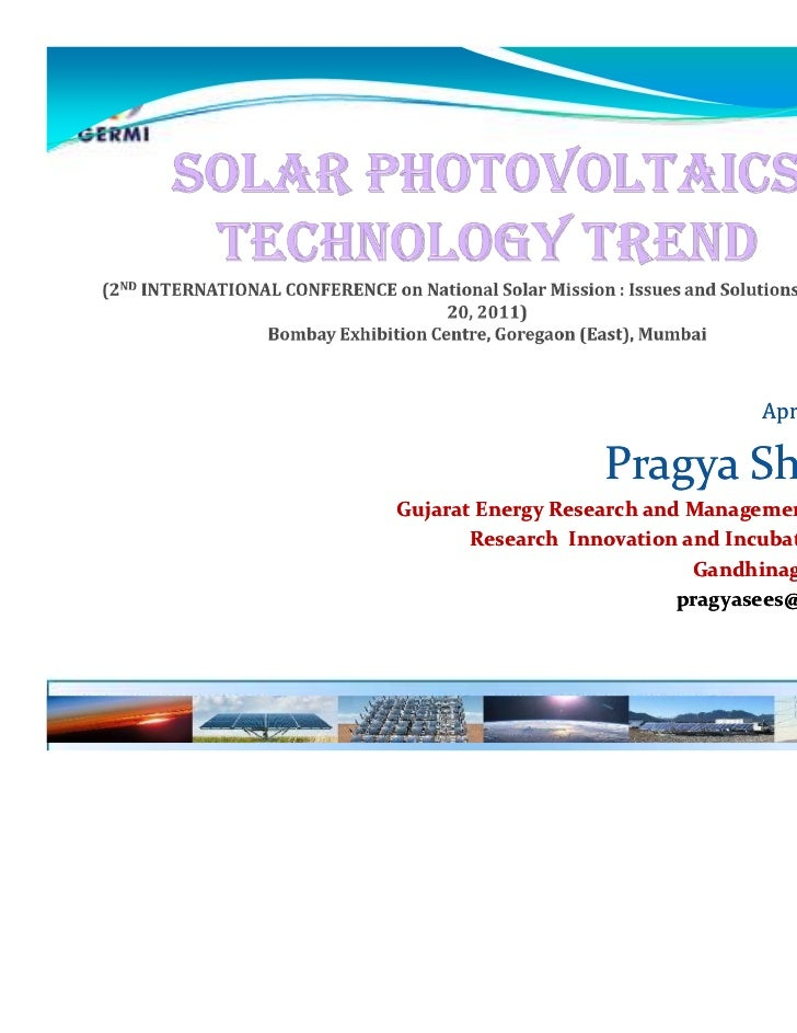 April 20, 2011                   Pragya SharmaGujarat Energy Research and Management Institute       Research Innovation a...