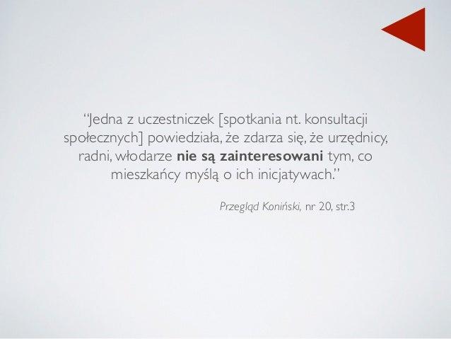 """Przegląd Koniński, nr 20, str.3 """"Jedna z uczestniczek [spotkania nt. konsultacji społecznych] powiedziała, że zdarza się, ..."""