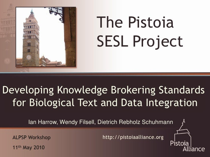 The Pistoia                                 SESL ProjectDeveloping Knowledgefor Collaboration:    An Emerging Vehicle Brok...
