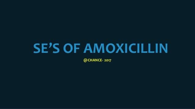 SE'S OF AMOXICILLIN @CHANCE- 2017