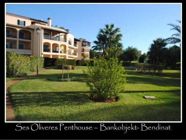 Ses Oliveres Penthouse – Bankobjekt- Bendinat