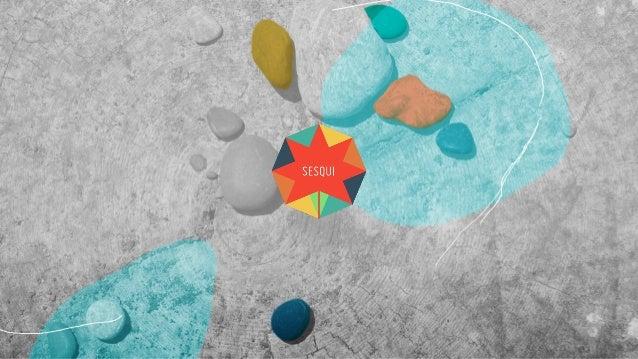 SESQUI Immersive Media Universal Creativity Participatory Nation-making ∘360 Cinema Interactivity, on-site & online Virtua...