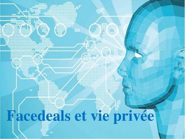 Facedeals et vie privée