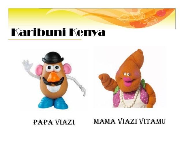 Karibuni Kenya PAPA VIAZI MAMA VIAZI VITAMU
