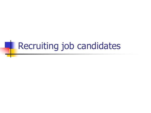 Recruiting job candidates