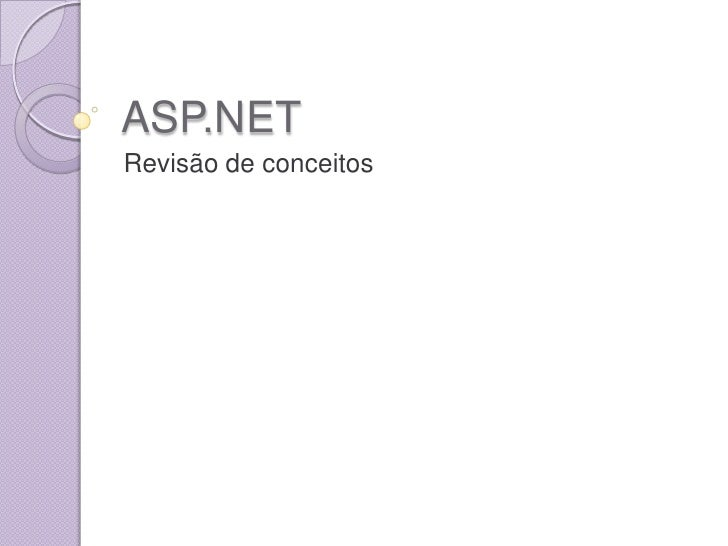 ASP.NET<br />Revisão de conceitos<br />