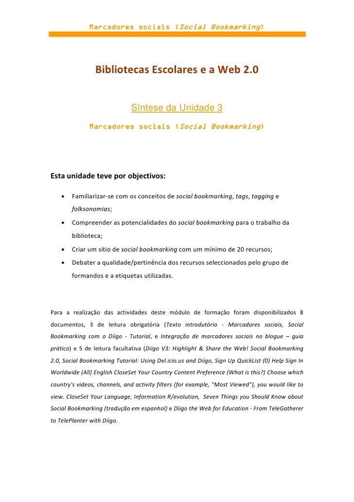 Marcadores sociais (Social Bookmarking)                 Bibliotecas Escolares e a Web 2.0                              Sín...